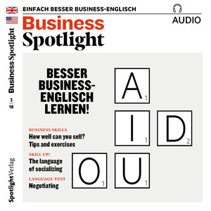 Business Spotlight Audio - Besser Business-Englisch lernen!