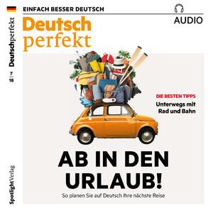 Deutsch perfekt Audio - Ab in den Urlaub!