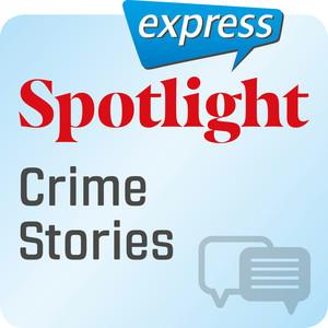 Spotlight express - Crime stories