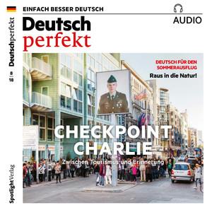 Deutsch perfekt Audio - Checkpoint Charlie
