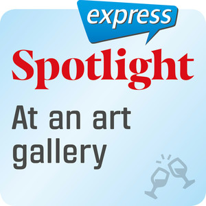 Spotlight express - At an art gallery