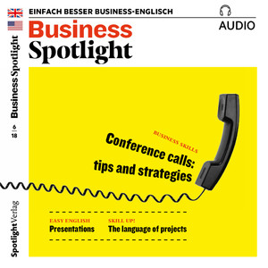 Business Spotlight Audio - Conference calls