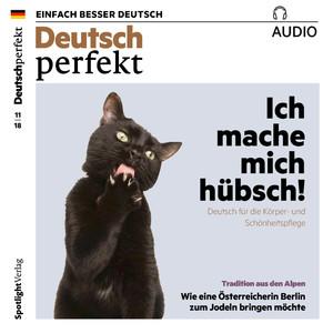 Deutsch perfekt Audio - Ich mache mich hübsch!