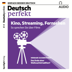 Deutsch perfekt Audio - Kino, Streaming, Fernsehen