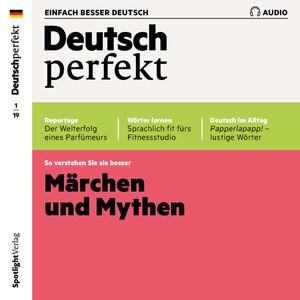 Deutsch perfekt Audio - Märchen und Mythen