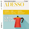 Adesso Audio - Il rito del caffè