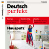 Deutsch perfekt Audio - Hausputz