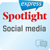 Spotlight express - Social media