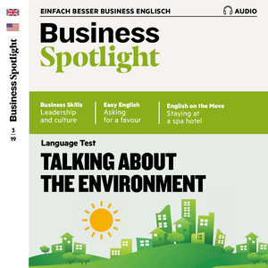 Business Spotlight Audio - Talking about the environment