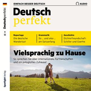 Deutsch perfekt Audio 09/19 - Vielsprachig zu Hause