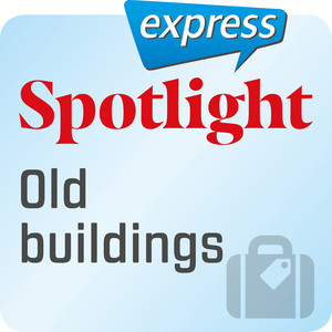 Spotlight express - Old buildings