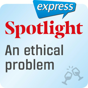 Spotlight express - An ethical problem