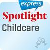Spotlight express - Childcare