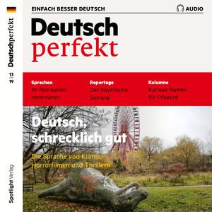 Deutsch perfekt - Deutsch, schrecklich gut