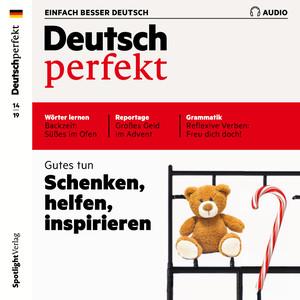 Deutsch perfekt - Schenken, helfen, inspirieren