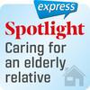 Spotlight express - Caring for an elderly relative