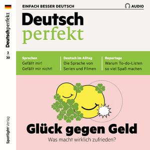 Deutsch perfekt - Glück gegen Geld