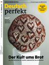 Vergrößerte Darstellung Cover: Deutsch perfekt (05/2020). Externe Website (neues Fenster)