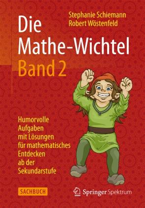 Die Mathe-Wichtel, Bd. 2