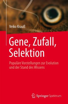 Gene, Zufall, Selektion