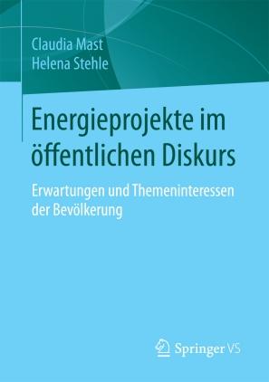 Energieprojekte im öffentlichen Diskurs