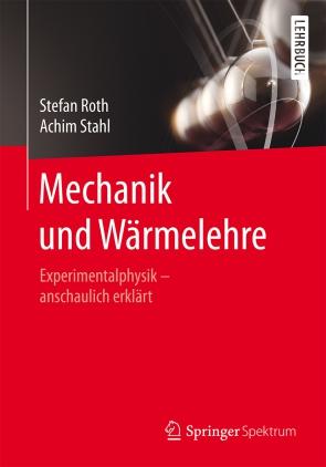Mechanik und Wärmelehre
