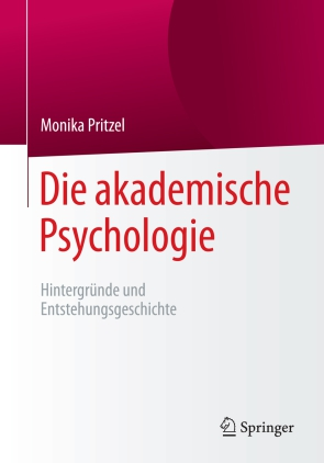 Die akademische Psychologie: Hintergründe und Entstehungsgeschichte