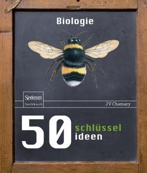 50 Schlüsselideen Biologie