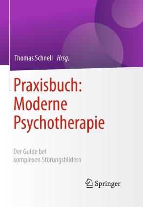 Praxisbuch: Moderne Psychotherapie