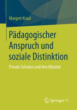 Pädagogischer Anspruch und soziale Distinktion