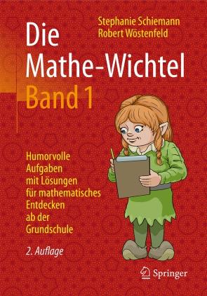 Die Mathe-Wichtel - Band 1