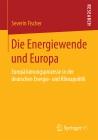 Die Energiewende und Europa