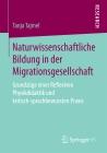 Naturwissenschaftliche Bildung in der Migrationsgesellschaft