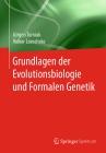 Grundlagen der Evolutionsbiologie und Formalen Genetik