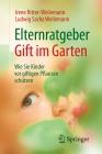 Vergrößerte Darstellung Cover: Elternratgeber Gift im Garten. Externe Website (neues Fenster)