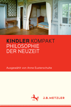 Kindler Kompakt: Philosophie der Neuzeit