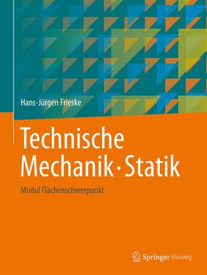 Technische Mechanik ; Statik