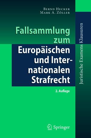 Fallsammlung zum Europäischen und Internationalen Strafrecht