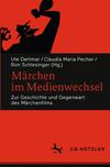 Vergrößerte Darstellung Cover: Märchen im Medienwechsel. Externe Website (neues Fenster)