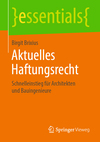 Vergrößerte Darstellung Cover: Aktuelles Haftungsrecht. Externe Website (neues Fenster)