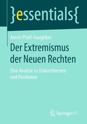 Der Extremismus der Neuen Rechten