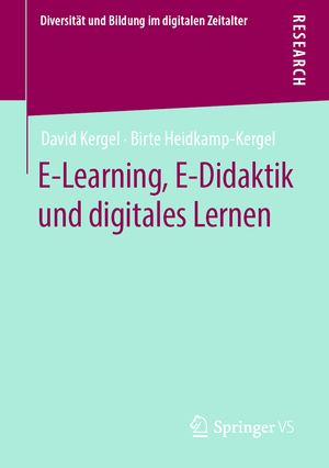 E-Learning, E-Didaktik und digitales Lernen