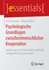 Psychologische Grundlagen zwischenmenschlicher Kooperation
