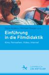 Einführung in die Filmdidaktik