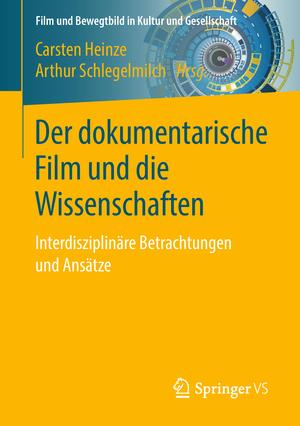 ¬Der¬ dokumentarische Film und die Wissenschaften