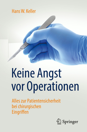 Keine Angst vor Operationen