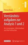 Verständnisaufgaben zur Analysis 1 und 2