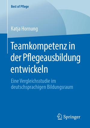 Teamkompetenz in der Pflegeausbildung entwickeln
