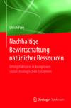 Nachhaltige Bewirtschaftung natürlicher Ressourcen