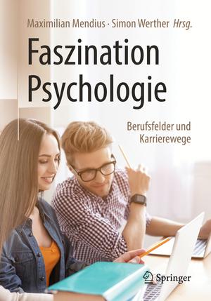 Faszination Psychologie - Berufsfelder und Karrierewege